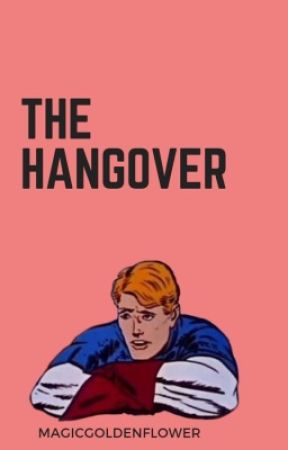 The Hangover by MagicGoldenFlower