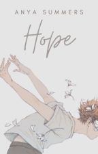 Hope. (BxB)  by Anya_Summers