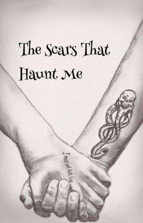 The Scars That Haunt Me - Chapter 1 - Wattpad