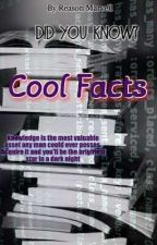 Cool Facts by Reasonmarvell