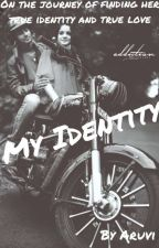 My Identity by BrokenAruvi