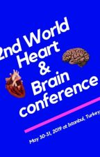 2nd World Heart and Brain Conference by HeartBrain2019