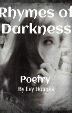 Rhymes of Darkness by omg_fandom_land