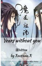 Years without you by AWOL101