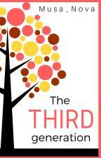 The Third Generation {A ZODIAC STORY} by Musa_Nova