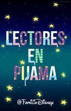 Lectores en pijama (PRÓXIMAMENTE) by FamiliaDisney