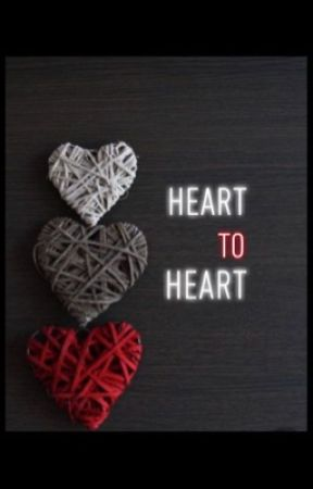 Heart to Heart by Arshi2001