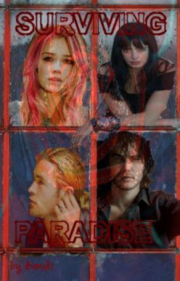 Surviving Paradise (Full Draft Version) by dramali