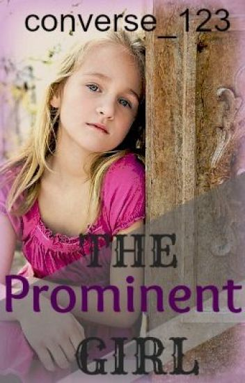 The Prominent Girl