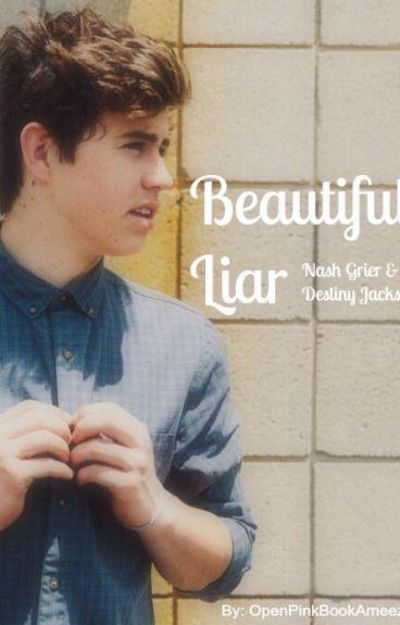 Beautiful liar (Nash Grier)