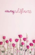 Among Wildflowers by persephonelunaris