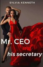 Mr CEO and his secretary  by bellakenneth0