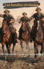 Las batallas olvidadas by COCA40