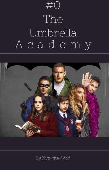 #0 -  The Umbrella Academy