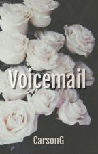 Voicemail. (BxB) by CarsonGrady