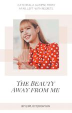 The Beauty Away From Me | Lisa Manoban by explicitjoohyun