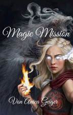 Magic Mission by AniPlays11111