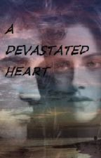 A devastated heart by to-get-there