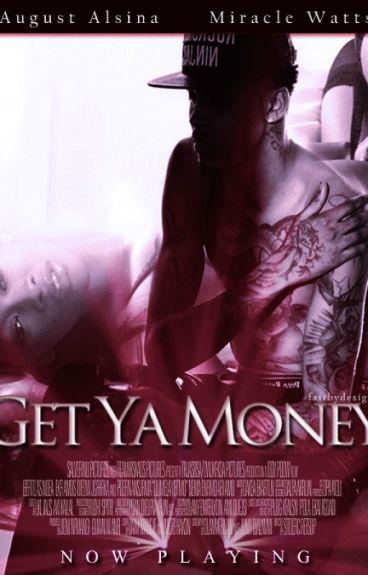 Get Ya Money (Complete)