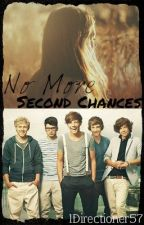 No More Second Chances by baesiclarry