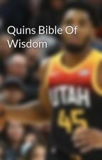 Quins Bible Of Wisdom by pickleroots