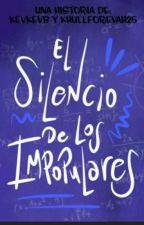 El Silencio De Los Impopulares by NoheForevah25