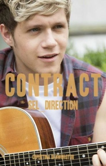 Contract ||Niall Horan