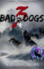 3 Bad Dogs by MarianaCamara