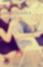 embarazada a los 14 by raquelsmile