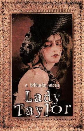 Lady Taylor [Maylor] #Wattys2019 by DCBA_-SaturnMay