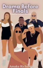 Drama Before Finals by Amyirechi