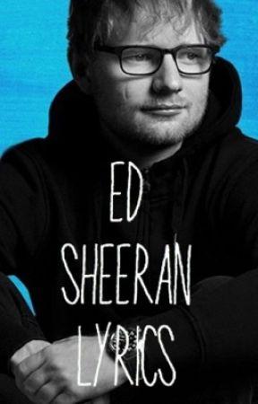 Ed Sheeran Song Lyrics - Photograph - Wattpad