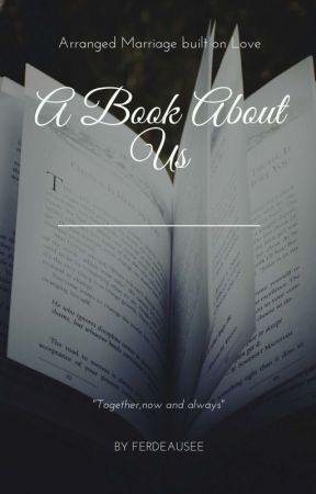 A Book About Us✅ by Ferdeausee_