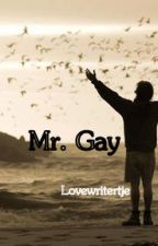 Mr. gay by lovewritertje