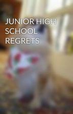 JUNIOR HIGH SCHOOL REGRETS by danielbang