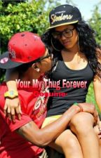 Your My Thug Forever by -Genuine-