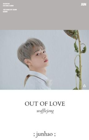 out of love ; junhao by wafflejong