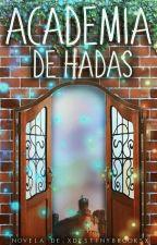 Academia de Hadas [Libro 1]. by xDestinyBrooksx