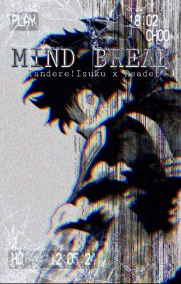 No Escape ♦︎【Insane!Yandere!Villain! Deku x Reader】♦︎ Book One