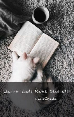 warrior cats name generator - splatoon 💕 - Wattpad