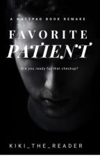 Favorite Patient   Obsession by Kiki_The_Reader