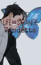 Life is Strange: Vendetta by RedHoodedKnight2001