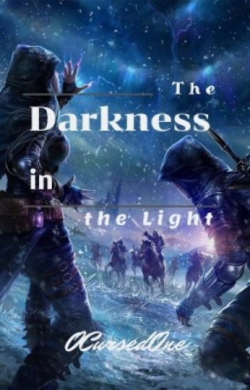 The Darkness in the Light