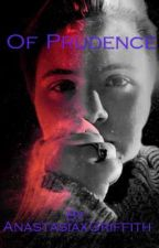 Of Prudence by AnastasiaxGriffith