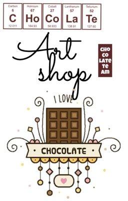 Art Shop [Chocolate Team]
