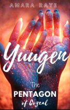 Yuugen: BOOK 1-The Pentagon of Cozeal #Wattys2019 by PSPhoebe123
