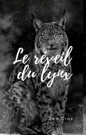 Le réveil du lynx by LeaDiazAuthor