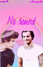 No sound [Punk Louis- Deaf Harry] Larry Stylinson by youngniallx