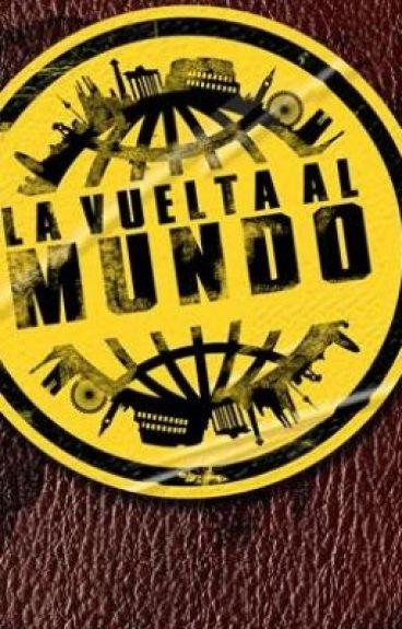 La Vuelta al Mundo en Toda mi Vida by alejandrogarza7