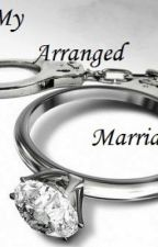 My Arranged Marriage by Dimple_Lady